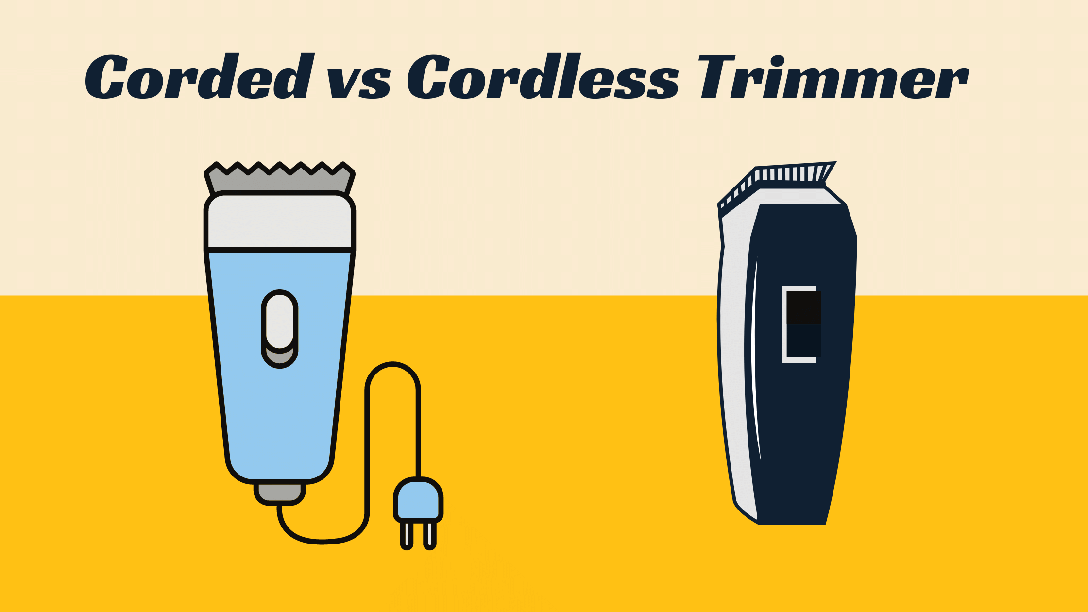 Corded or Cordless Trimmer